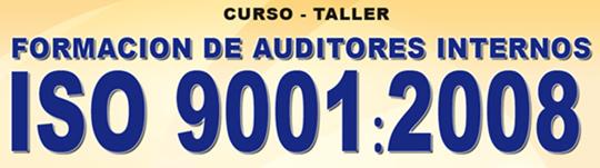 Curso de Formacion de Auditores Internos ISO 9001 2008